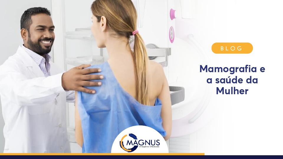 Mamografia e a saúde da mulher